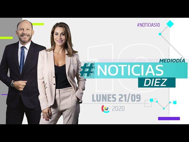 #Noticias10 Mediodía | 21/9/2020