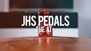 JHS Pedals The AT+ (demo)