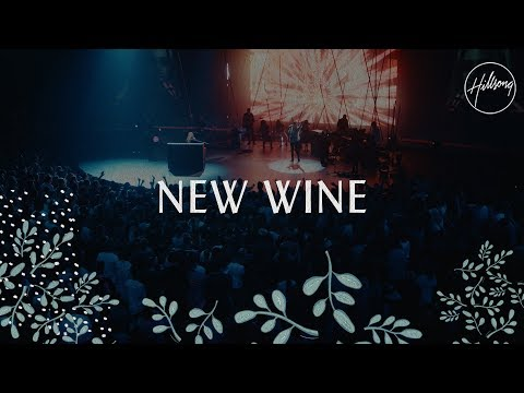 New Wine – Hillsong Worship