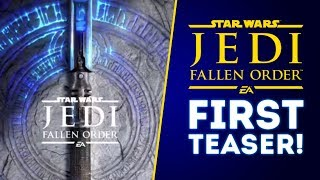 Star Wars Jedi Fallen Order FIRST TEASER! New Trailer CONFIRMED for Star Wars Celebration 2019!