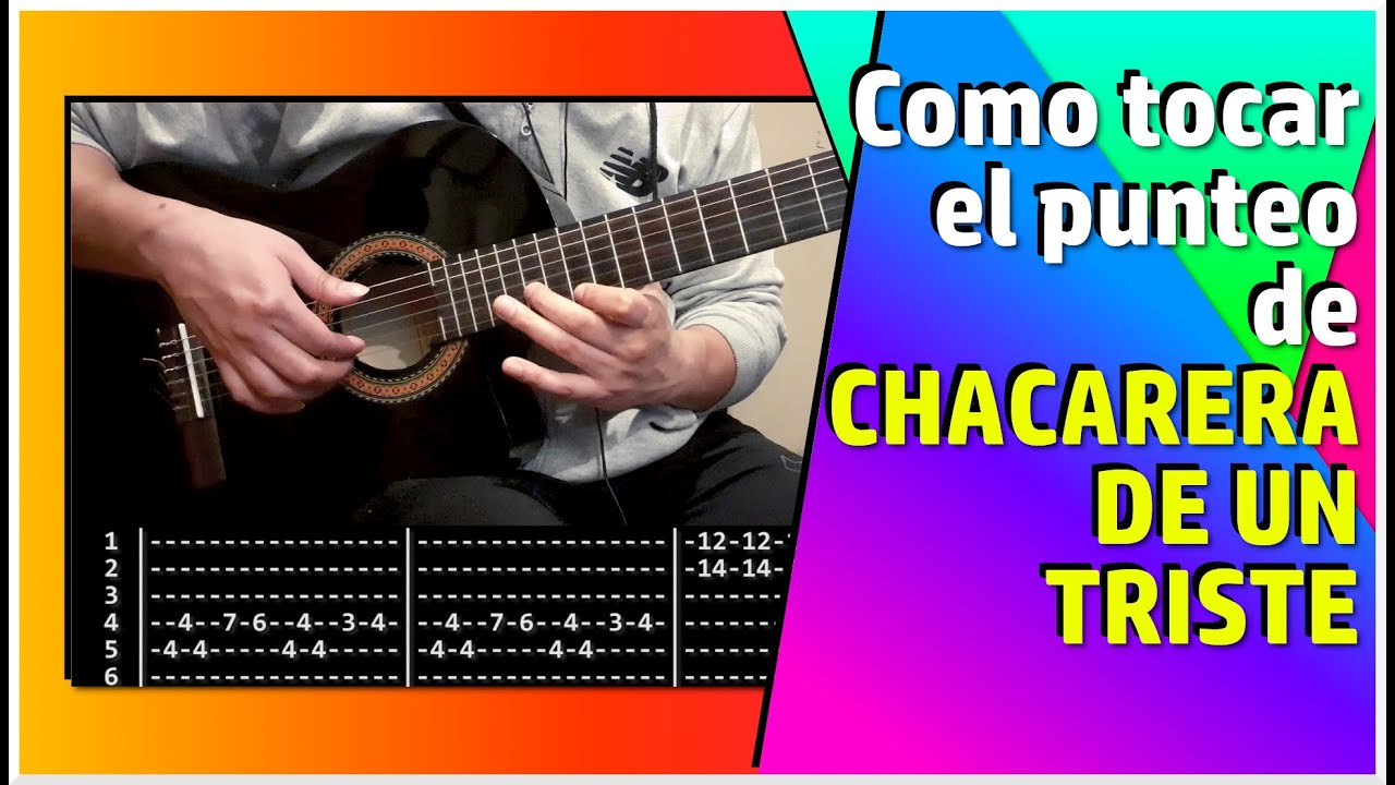CHACARERA DE UN TRISTE - Como tocar el punteo: Tutorial y Tablatura