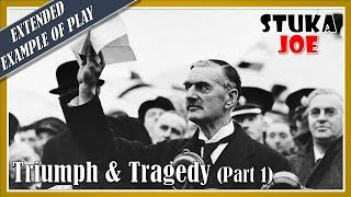 Triumph and Tragedy Extended Example of Play (1 of 2)
