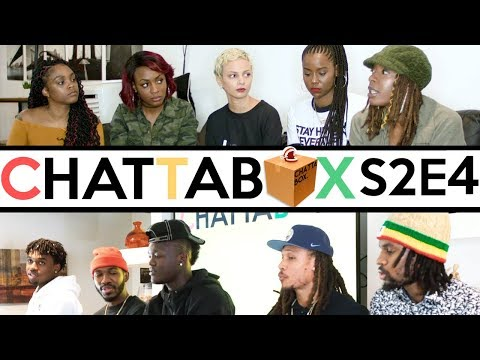 "S2E4 ""Every Man Has Dated A Woman With A Mental Illness"" : Chattabox (2018)"