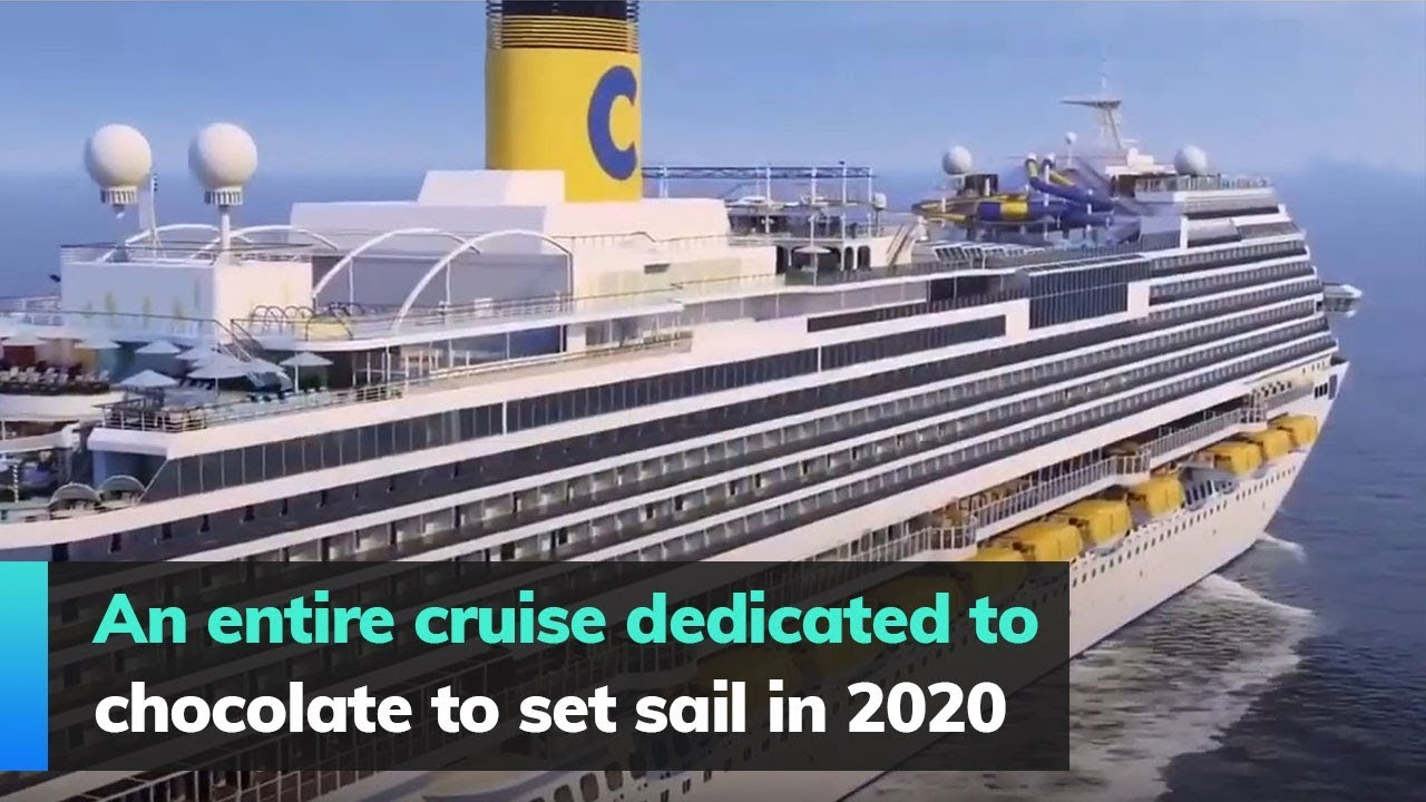 Cruise Ship Sinking 2020.An Entire Cruise Dedicated To Chocolate To Set Sail In 2020