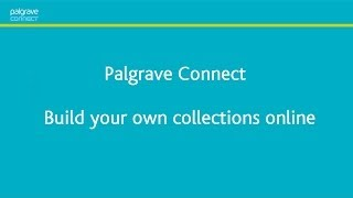 Palgrave Connect -- Build Your Own Collections online demonstration