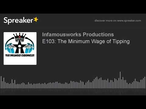 E103: The Minimum Wage of Tipping