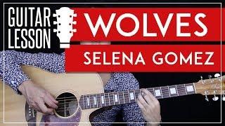 Wolves Guitar Tutorial - Selena Gomez Marshmello Guitar Lesson 🎸 |Fingerpicking + Chords + Cover|