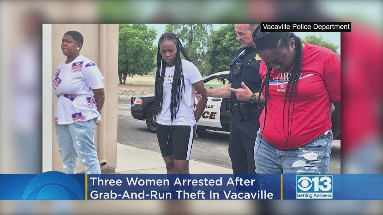 3 Women Arrested After Grab-And-Run Theft At Vacaville Outlets Store