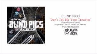 Blind Pigs - Don