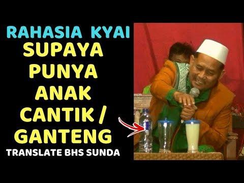 rahasia-kyai,-supaya-punya-keturunan-cantik-cakep-sholeh-(translate-dr-bahasa-sunda)