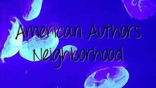 American Authors Neighborhood ft. Bear Rinehart | 8D Audio (Wear Headphones)