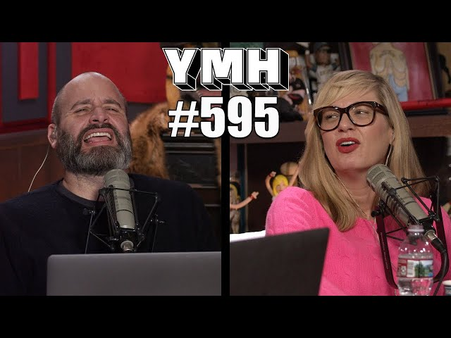 Your Mom's House Podcast - Ep.595
