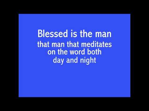 Blessed is the man -  1 Psalm 1 - music