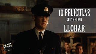 10 Películas que te harán llorar