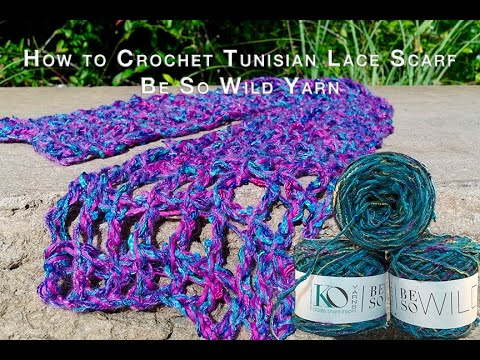 How To Crochet Tunisian Lace Scarf With Be So Wild Youtube