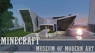 Minecraft - Museum of Modern Art