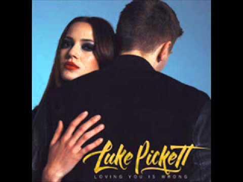 Luke Pickett -  Loving You Is Wrong (NEW RNB SONG JUNE 2014)