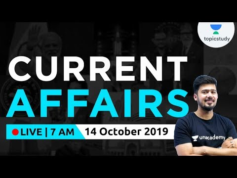 7:00 AM - Current Affairs Show by Kush Sir   14 Oct 2019   UPSC, SSC, Railways, UP SI