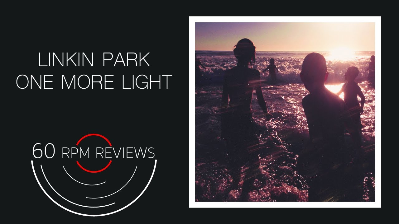 Linkin Park: One More Light REVIEW - YouTube