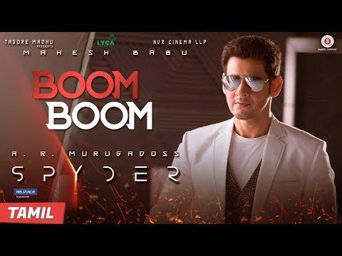 Boom Boom (Tamil) - Spyder | Mahesh Babu &...