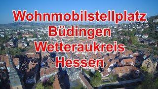 Wohnmobilstellplatz - WoMo Stellplatz Büdingen/Hessen
