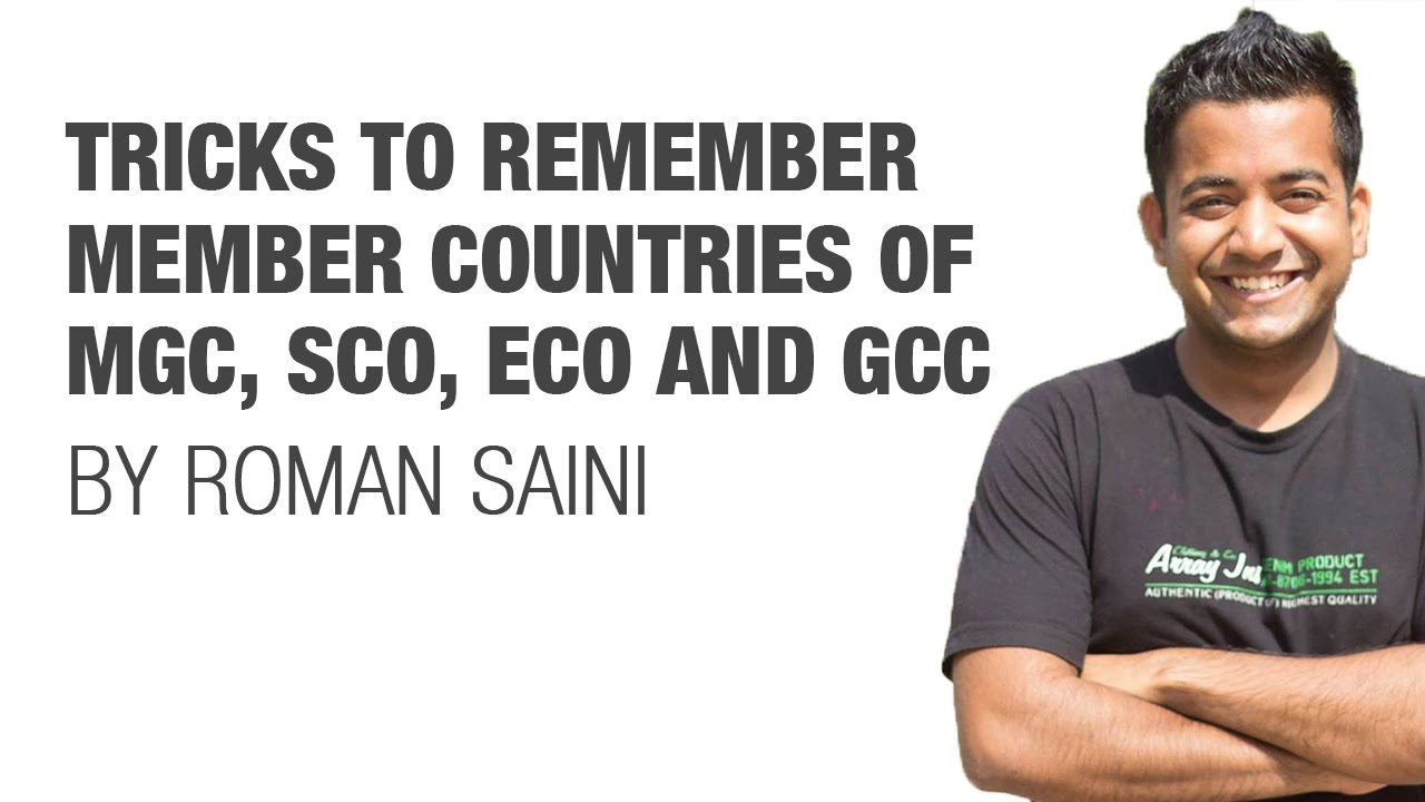 Tricks to remember members of MGC, SCO, ECO, and GCC (for UPSC CSE IAS, SSC  CGL, CHSL, Bank PO)