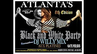 "ATLANTA - BLACK AND WHITE PARTY ""EXCLUSIVE NIGHT""11/25/2017"