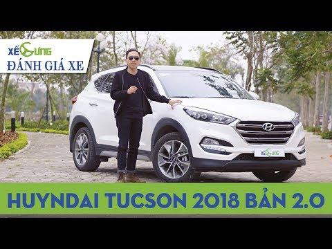 Đánh giá Hyundai Tucson 2018 bản 2.0 cao cấp giá 830 triệu đồng |4K|Xế Cưng|