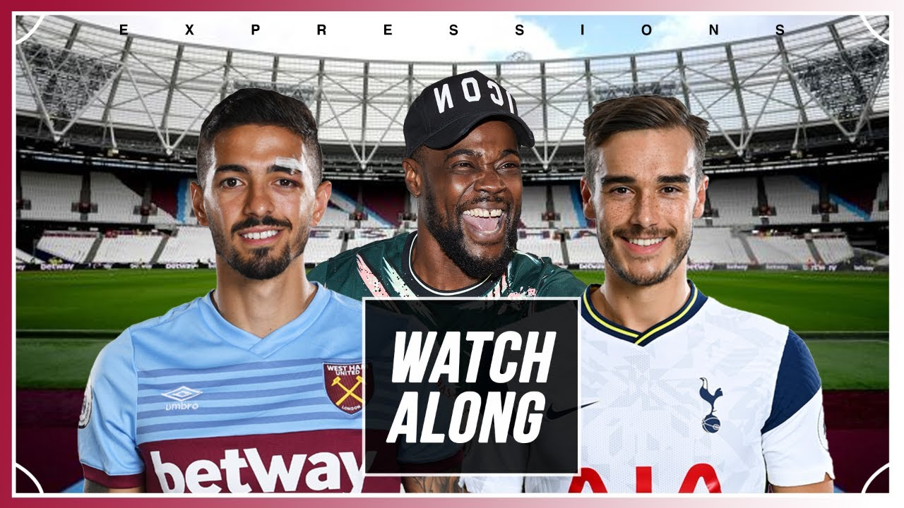 West Ham vs Tottenham LIVE WITH EXPRESSIONS OOZING - YouTube