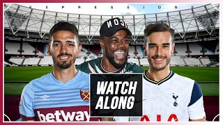 OUR DEFENCE IS ABYSMAL! West Ham (2) vs Tottenham (1) LIVE WITH EXPRESSIONS OOZING