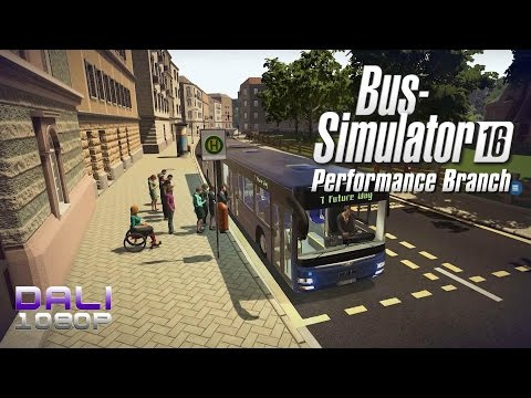 Bus Simulator 16 Performance Branch PC Gameplay 1080p 60fps