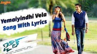 yemaiyindhi vela song with lyrics    jil telugu movie    gopichand raashi khanna    ghibran