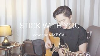 Stick With You Pussycat Dolls KAYE CAL Acoustic Cover.mp3
