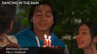 Short Video Clip BINTANG DI HATI - OST Dancing In The Rain - Melly Goeslaw