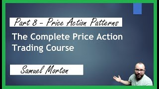 Learn Basic Price Action - Forex - Price Patterns #8