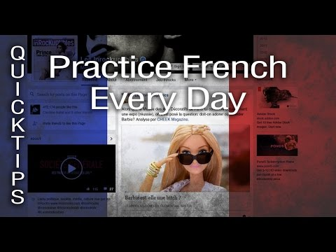 How To Practice French Every Day: 4 Tips