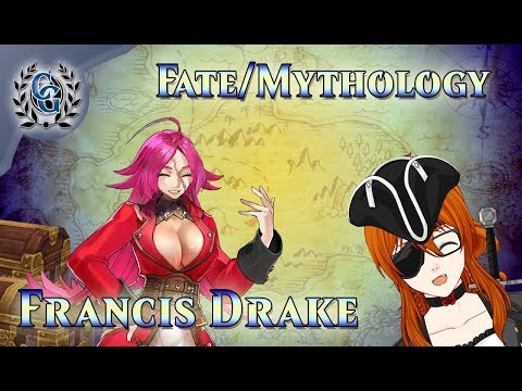 Chaldea Gurus: Fate/Mythology - Francis Drake