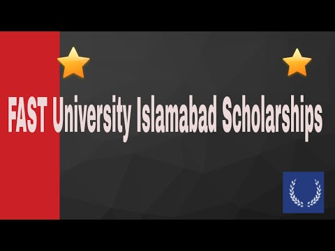 How to Get FAST University Islamabad Scholarships