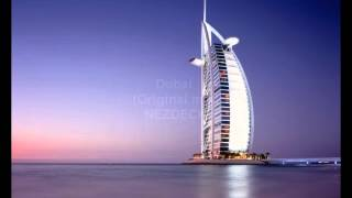 Dubai(Original mix)... NEZDECK