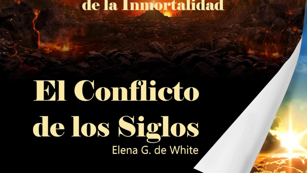 Capitulo 34 - El Misterio de la Inmortalidad | El Conflicto de los Siglos