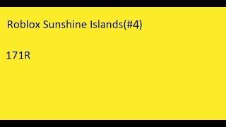 Roblox Sunshine Islands 171R