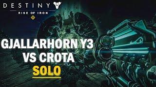 destiny gjallarhorn y3 vs crota solo
