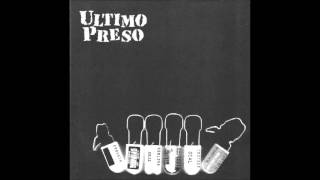 ULTIMO PRESO Completo Full Album