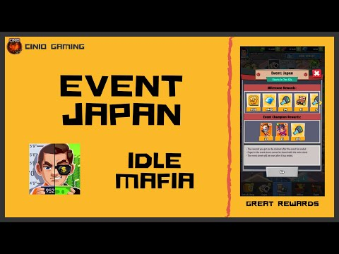 #12 - Idle Mafia - Event Japan (High Ranking!) • July 2020