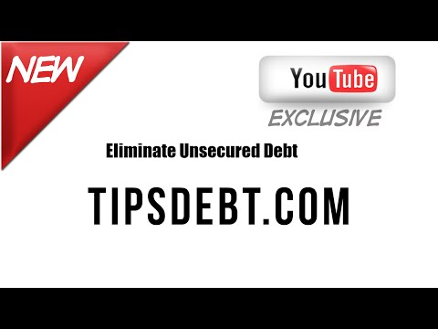 TipsDebt.com- How To Eliminate Unsecured Debt