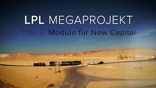 LPL Megaprojekt - Teil 2: Module für New Capital