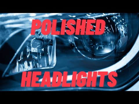▶️How to Polish Your Headlights ▶️Complete Beginner's Guide Clear Headlight