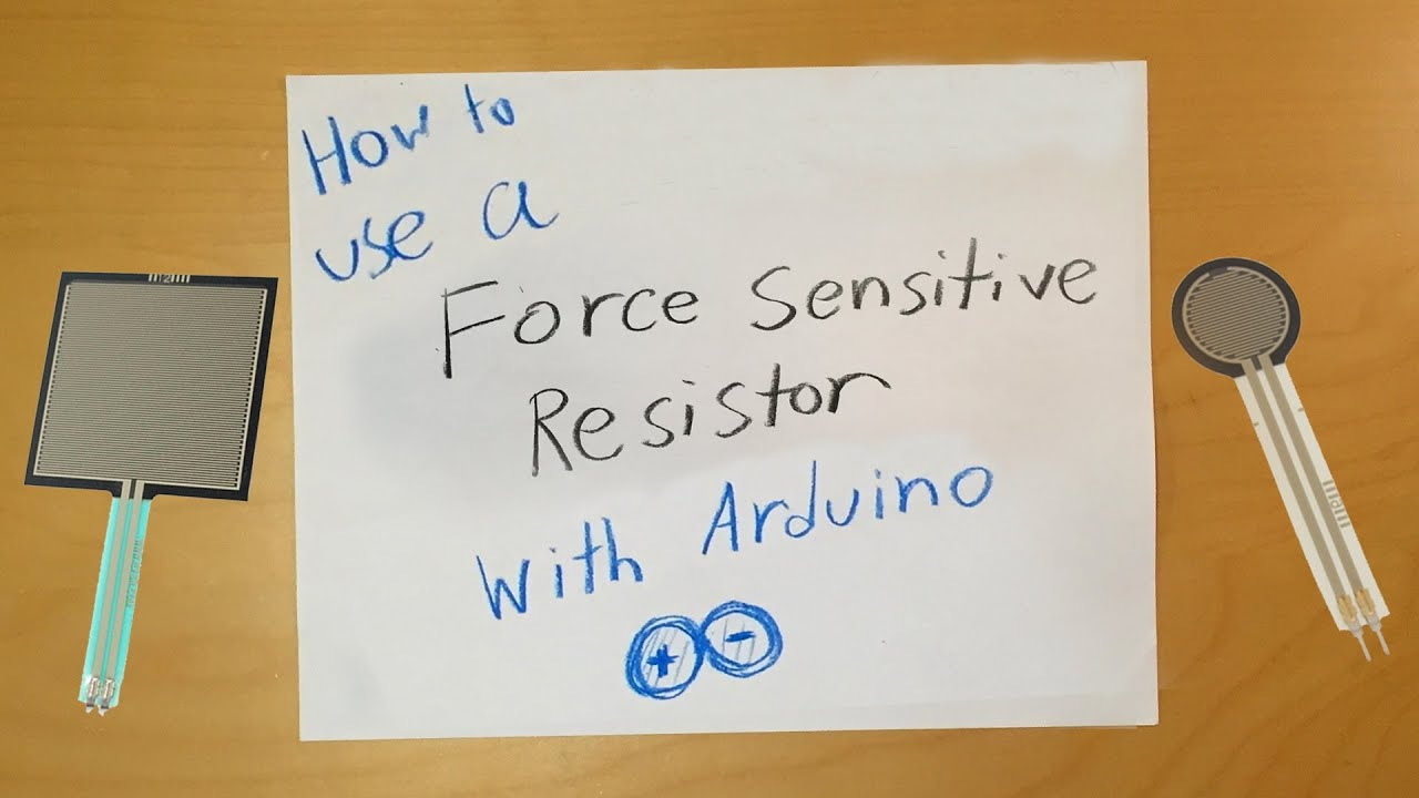 Arduino: How to Use a Force Sensitive Resistor (Force Sensor) by Sam's Neat  Projects