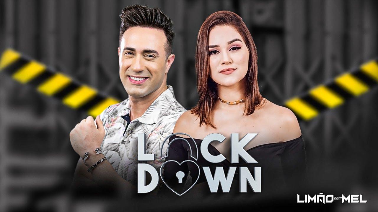 LOCKDOWN - LIMÃO COM MEL 2020