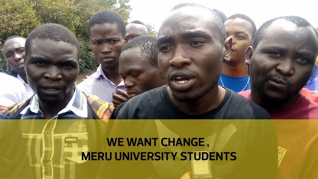 We want change, Meru university students